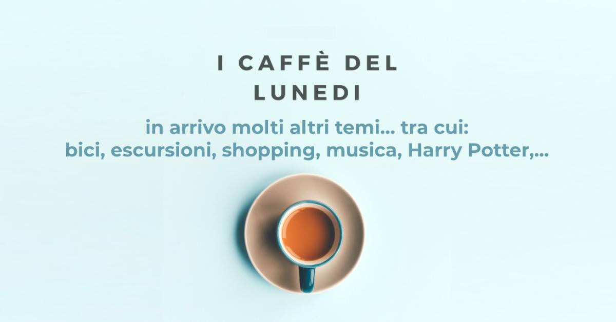 Caffè del lunedì